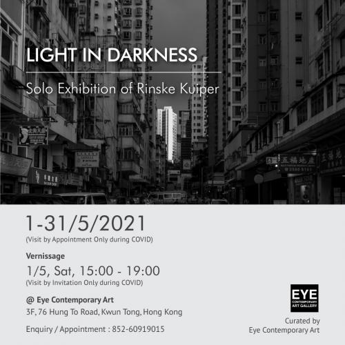 Light in Darkness Solo Exhibition