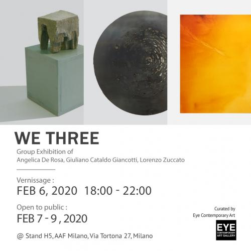 We Three - Group Exhibition of Angelica De Rosa, Giuliano Cataldo Giancotti, Lorenzo Zuccato